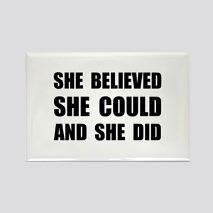 She Believed She Could Magnets