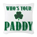 Who's Your Paddy Shamrock Woven Throw Pillow