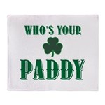 Who's Your Paddy Shamrock Throw Blanket
