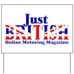 Just British Online Motoring Magazine Yard Sign