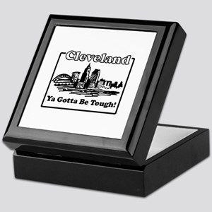 Ya Gotta Be Tough Keepsake Box