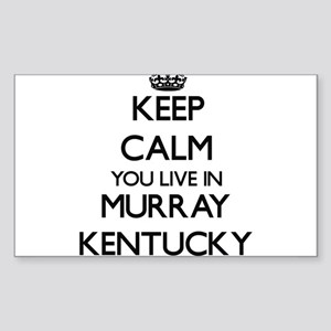 Keep calm you live in Murray Kentucky Sticker