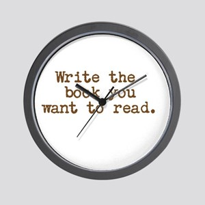 Write the book you want to read. Wall Clock