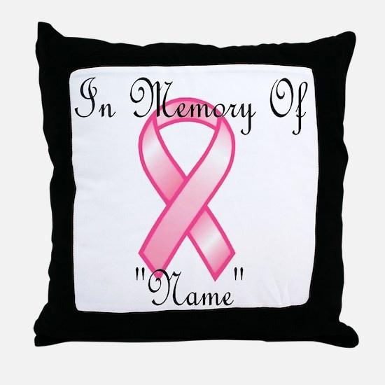 In Memory (pink ribbon) Throw Pillow