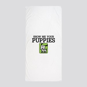 Show me your Puppies Beach Towel