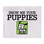 Show me your Puppies Throw Blanket
