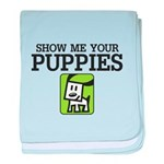 Show me your Puppies baby blanket