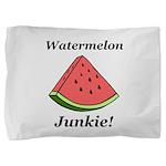 Watermelon Junkie Pillow Sham