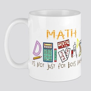 Math: It's Not Just For Boys Anymore Mug