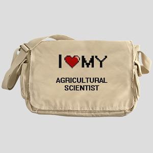 I love my Agricultural Scientist Messenger Bag