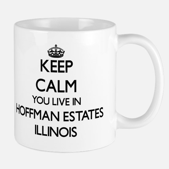 Keep calm you live in Hoffman Estates I Mug