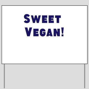 I Love Vegans! Yard Sign