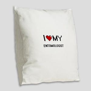I love my Entomologist Burlap Throw Pillow