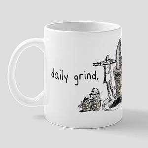Daily Grind... Mug