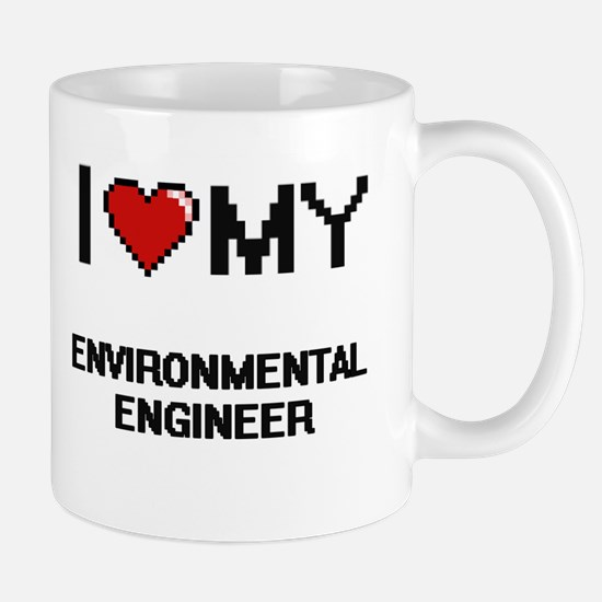 I love my Environmental Engineer Mugs