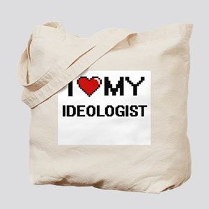 I love my Ideologist Tote Bag