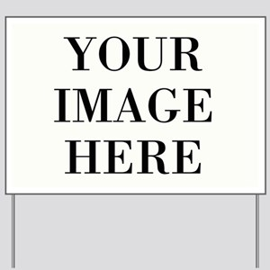 Your Photo Here Design Yard Sign