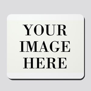 Your Photo Here Design Mousepad