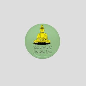 What Would Buddha Do? Mini Button