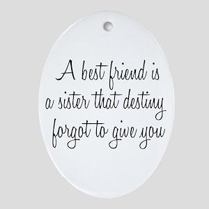 bestfriend Ornament (Oval)