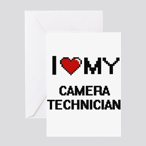 I love my Camera Technician Greeting Cards