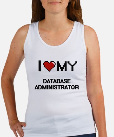 I love my Database Administrator Tank Top
