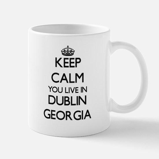 Keep calm you live in Dublin Georgia Mugs