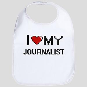 I love my Journalist Bib