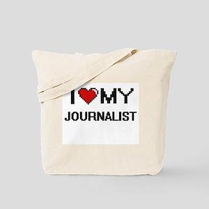 I love my Journalist Tote Bag