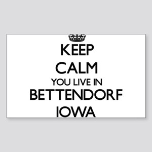Keep calm you live in Bettendorf Iowa Sticker