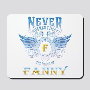 never underestimate the power of Fanny Mousepad