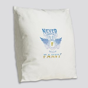 never underestimate the power Burlap Throw Pillow