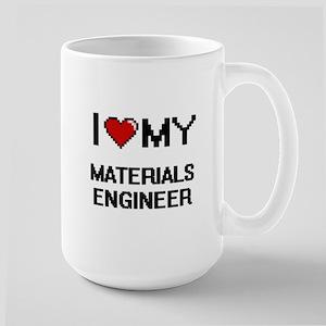 I love my Materials Engineer Mugs