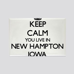 Keep calm you live in New Hampton Iowa Magnets