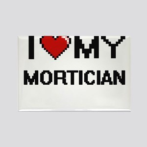 I love my Mortician Magnets