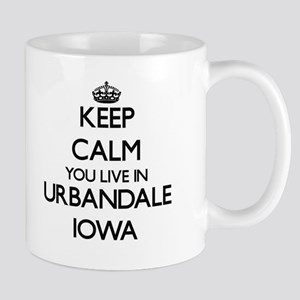 Keep calm you live in Urbandale Iowa Mugs