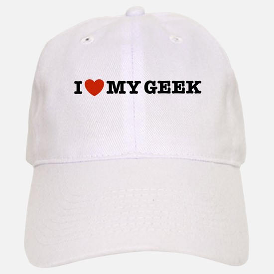 I Love My Geek Baseball Baseball Cap