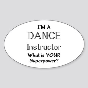 dance instructor Sticker (Oval )