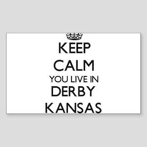 Keep calm you live in Derby Kansas Sticker