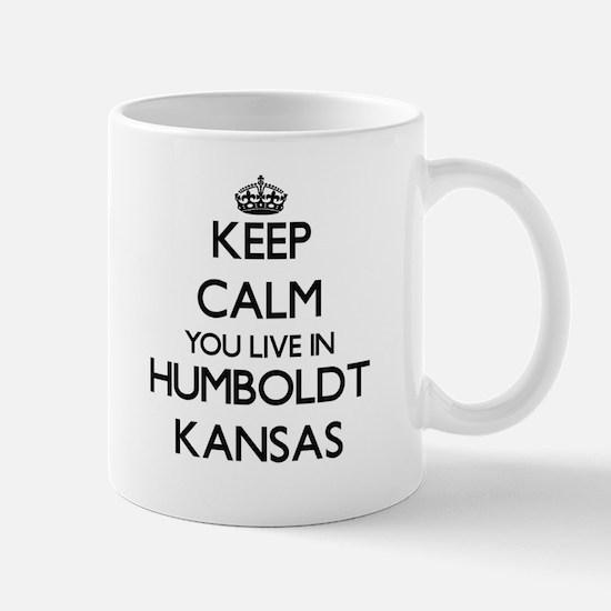 Keep calm you live in Humboldt Kansas Mugs
