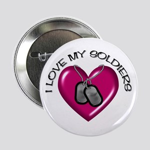 I Love My Soldiers Button
