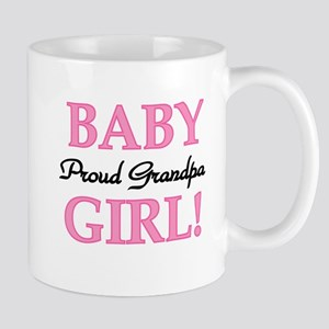 Baby Girl Proud Grandpa Mug