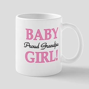 Baby Girl Proud Grandpa Mug