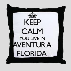 Keep calm you live in Aventura Florid Throw Pillow