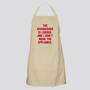 Dishwasher is loaded Apron