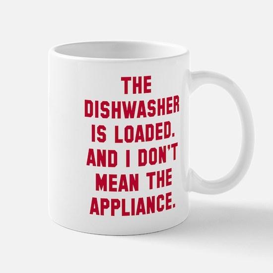 Dishwasher is loaded Mug