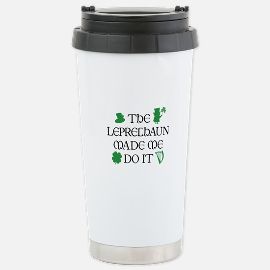 The Leprechaun Made Me Do It Ceramic Travel Mug