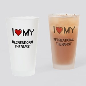 I love my Recreational Therapist Drinking Glass