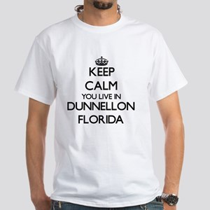 Keep calm you live in Dunnellon T-Shirt