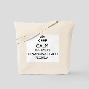 Keep calm you live in Fernandina Beach Fl Tote Bag